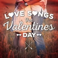 Love Songs Love Songs for Valentines Day