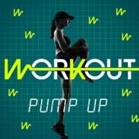 Workout Pump Up Workout Pump Up