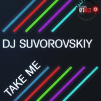 DJ Suvorovskiy Take Me