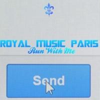 Royal Music Paris & Philippe Vesic Run With Me