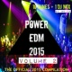 Various artists & Royal Music Paris & Central Galactic & Switch Cook & Candy Shop & Big & Fat & Dino Sor & Jeremy Diesel & PurpleStar & Sandro P & MCJCK POWER EDM 2015 VOLUME 2