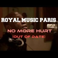 Royal Music Paris No More Hurt (Out Of Date)