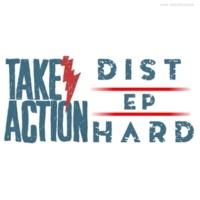 Dist HarD Take Action