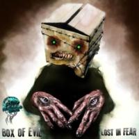 Box of Evil Lost In Fear