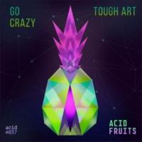 Tough Art Go Crazy