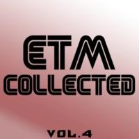 Simply & FreshwaveZ & Eduard Guchetl & DJ Nikita Noskow & Manchus & Filek & Anna Kraynidolski & Bolivaro & Double Fuse & Juicero & Andy Wield & Aleskandr L&N ETM Collected, Vol. 4