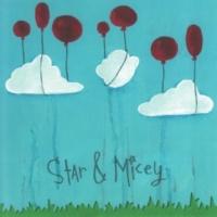 Star & Micey Star & Micey