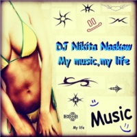 DJ Nikita Noskow & Young Paperboyz My Music, My Life