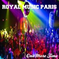 Royal Music Paris One More Time