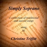 Christine Triffitt feat. Michael Baron Simply Soprano