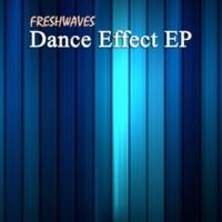 FreshwaveZ Dance Effect EP