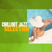 Chillout Cafe,Evening Chill Out Music Academy&The Cocktail Lounge Players Chillout Jazz Selection