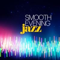 Evening Jazz Smooth Evening Jazz