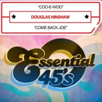 Douglas Hinshaw Coo-E-Woo / Come Back Joe (Digital 45)