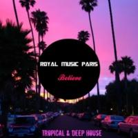 Royal Music Paris Believe