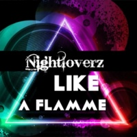 Royal Music Paris & Nightloverz Like A Flamme