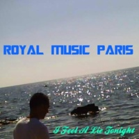 Royal Music Paris & Philippe Vesic I Feel A Lie Tonight