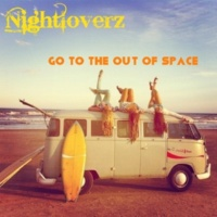 Nightloverz Go To The Out Of Space