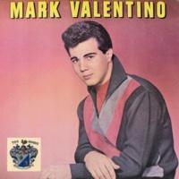 Mark Valentino Mark Valentino