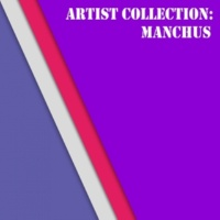 Cristian Agrillo & Manchus Artist Collection: Manchus