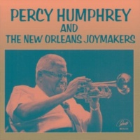 """Percy Humphrey/Orange Kellin/Louis Nelson/Chester Zardis/Louis Barbarin/Lars Edegran/""""Father Al"""" Lewis Percy Humphrey and the New Orleans Joymakers"""