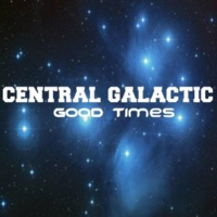 Central Galactic Good Times