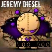 Jeremy Diesel Voo Doo EP