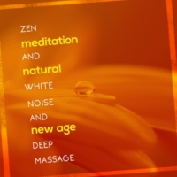 Zen Meditation and Natural White Noise and New Age Deep Massage Zen Meditation and Natural White Noise and New Age Deep Massage