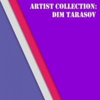 DIM TARASOV Artist Collection: Dim Tarasov