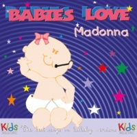 Judson Mancebo Babies Love Madonna - The Best Songs in Lullaby Versions