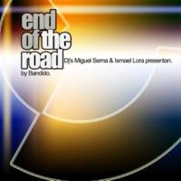 Bandido End Of The Road - Single