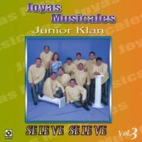 Junior Klan Joyas Musicales Vol. 3 Se Le Ve Se Le Ve