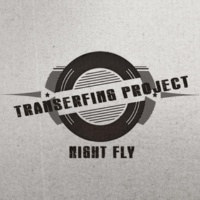 Transerfing Project Night Fly