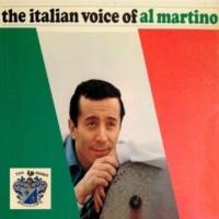 Al Martino The Italian Voice of Al Martino