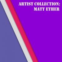 Matt Ether & Damian Soma & David M. & Chris Johnson Artist Collection: Matt Ether