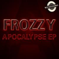 Frozzy Apocalypse EP