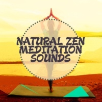 Zen Natural Meditation Natural Zen Meditation Sounds