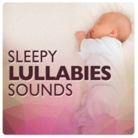 Rockabye Lullaby Sleepy Lullaby Sounds