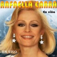 Rafaella Carra En Vina en Vivo