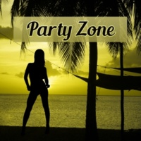 Bachelorette Party Music Zone Party Zone - Deep Chill Out, Sunset Beach, Miami Lounge, Summer Zone