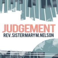 Rev. Sister Mary M. Nelson Judgement