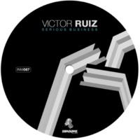 Victor Ruiz Serious Business