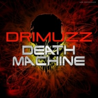 Drimuzz Death Machine