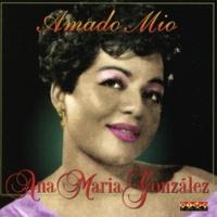 Ana Maria González Amado Mio