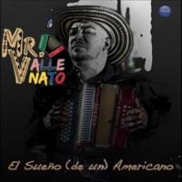 Mr. Vallenato El Sueño (De Un) Americano