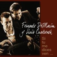 Fernando DeMaxim&Lluis Cuadrench Si Tu Me Dices Ven