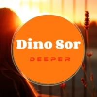 Dino Sor Deeper EP