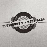 Centaurus B Bang Bang