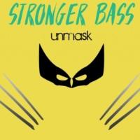 Stronger Bass Unmask