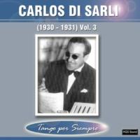 Carlos Di Sarli (1930-1931), Vol. 3